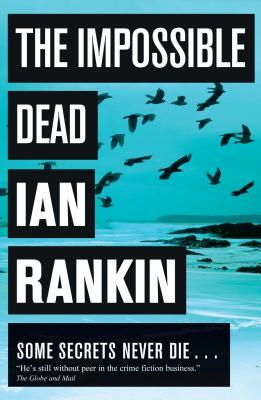 The Impossible Dead by Ian Rankin (1/2)