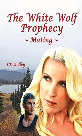 Writing The White Wolf Prophecy Trilogy by guest author LK Kelley (3/5)