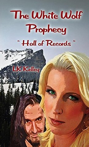 Writing The White Wolf Prophecy Trilogy by guest author LK Kelley (4/5)