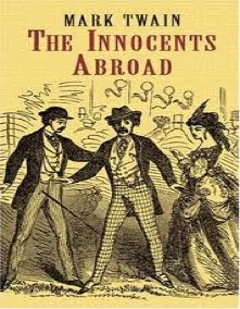 innocents abroad report essay Standout essays include -baldacci's sentimental journey to his grandfather's birthplace in report abuse wand3r3r 30 out of 5 the innocents abroad.