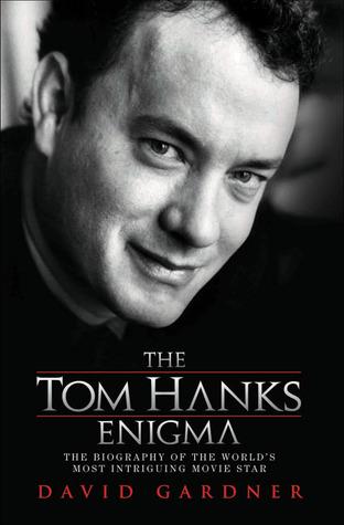 the tom hanks enigma by david gardner val pennys book