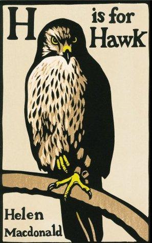H is for Hawk by Helen Macdonald (2/2)