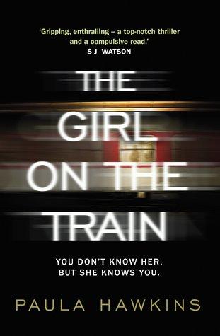 The Girl On The Train by Paula Hawkins (3/3)