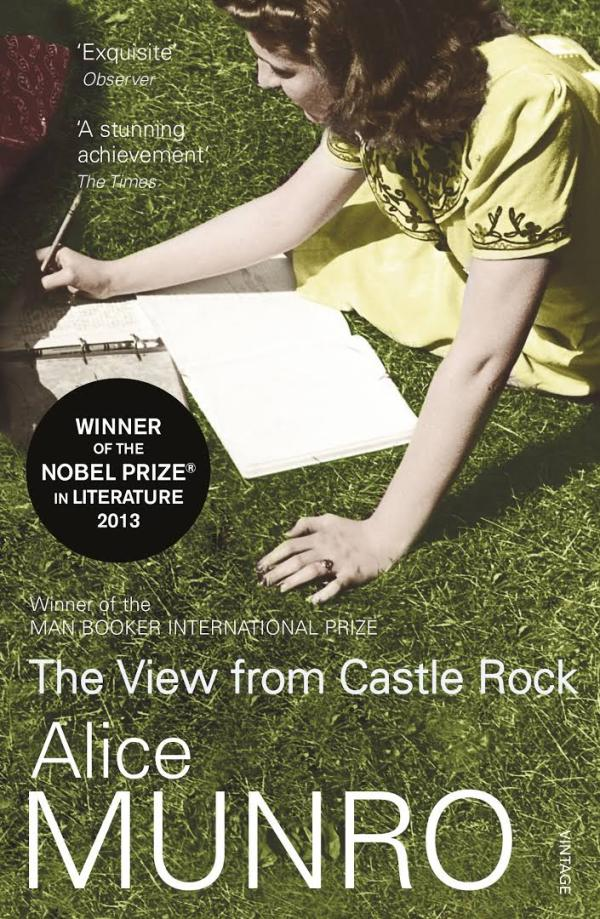 The View From Castle Rock by Alice Munro book